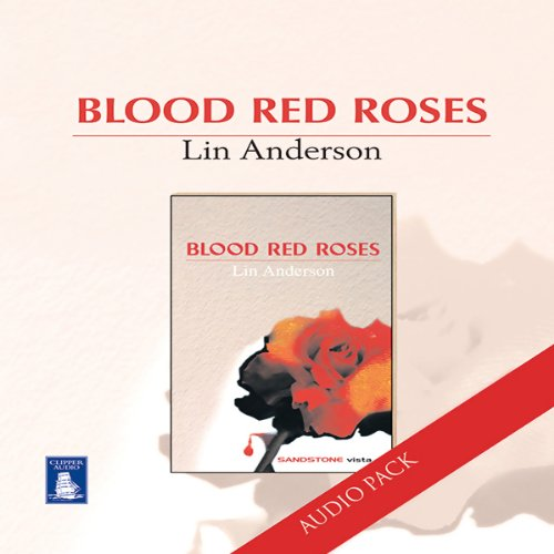 Blood Red Roses                   By:                                                                                                                                 Lin Anderson                               Narrated by:                                                                                                                                 Cathleen McCarron                      Length: 1 hr and 28 mins     2 ratings     Overall 4.0