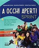 A occhi aperti sprint. Per la Scuola media. Con e-book. Con espansione online. Con Libro: Quaderno. Con DVD-ROM