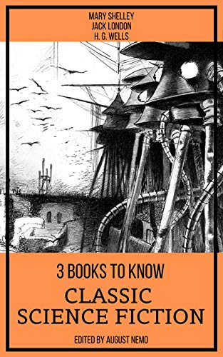 3 Books To Know Classic Science-Fiction (English Edition)