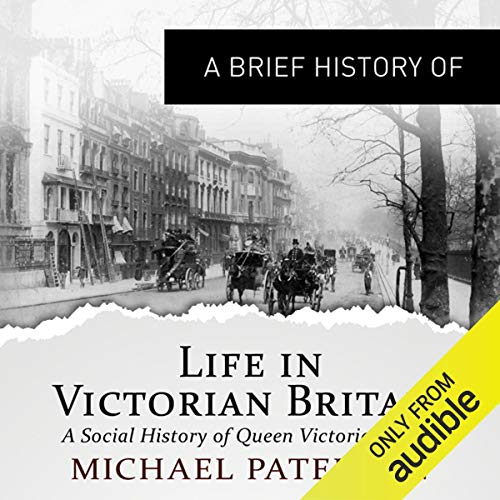 『A Brief History of Life in Victorian Britain』のカバーアート