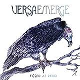 Songtexte von VersaEmerge - Fixed at Zero