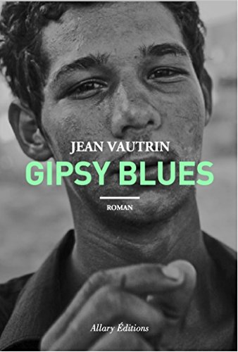Gipsy Blues (French Edition)