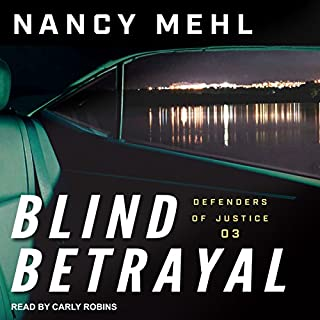 Blind Betrayal     Defenders of Justice Series, Book 3               Written by:                                                                                                                                 Nancy Mehl                               Narrated by:                                                                                                                                 Carly Robins                      Length: 7 hrs and 5 mins     Not rated yet     Overall 0.0