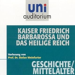 Kaiser Friedrich Barbarossa und das heilige Reich (Uni-Auditorium) Titelbild