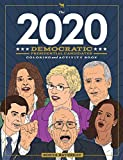 The 2020 Democratic Presidential Candidates Coloring and Activity Book