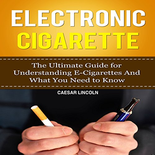 Electronic Cigarette audiobook cover art