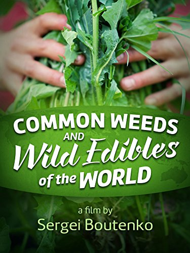 Common Weeds and Wild Edibles of the World