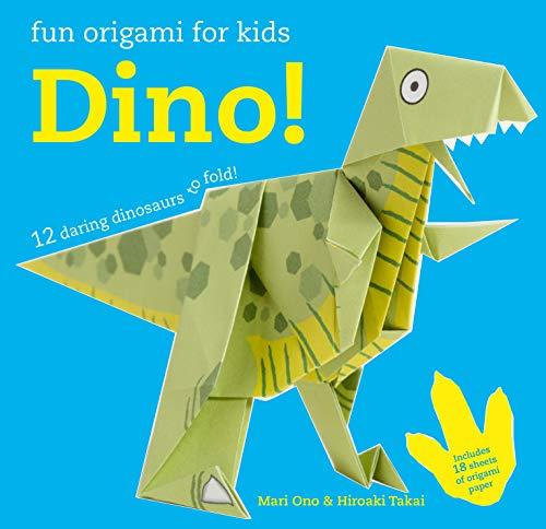 Fun Origami for Children: Dino!: 12 daring dinosaurs to fold