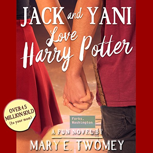Jack and Yani Love Harry Potter audiobook cover art