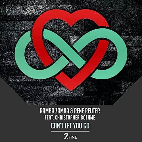Ramba Zamba & Rene Reuter feat. Christopher Boehme