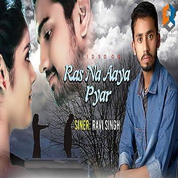 Ras Na Aaya Pyar