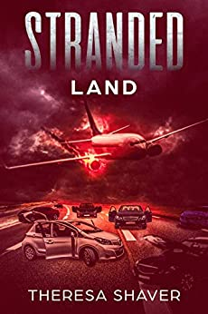 Stranded: Land by [Theresa Shaver]