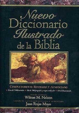 Nuevo Diccionario Ilustrado De La Biblia by Wilton Nelson (1998-03-01)