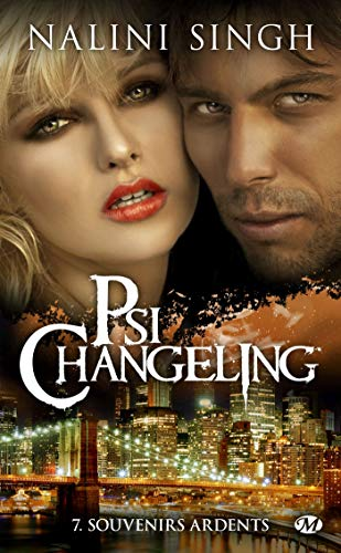 Psi-changeling, Tome 7: Souvenirs ardents