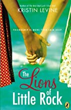 The Lions of Little Rock by Levine, Kristin (2003) Paperback