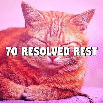 70 Resolved Rest