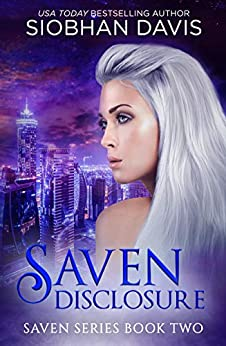 Saven Disclosure (The Saven Series Book 2) by [Siobhan Davis, Kelly Hartigan (XterraWeb)]