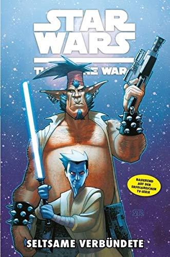 Star Wars - The Clone Wars, Band 11: Seltsame Verbündete