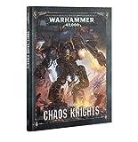 Warhammer 40,000: Codex: Chaos Knights