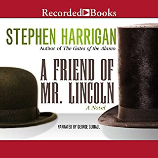 A Friend of Mr. Lincoln audiobook cover art