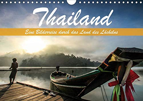 Thailand - Eine Bilderreise durch das Land des Lächelns (Wandkalender 2020 DIN A4 quer): Traumhafte Aufnahmen aus dem Land des Lächelns (Monatskalender, 14 Seiten )