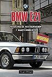 BMW E21: REGISTRO DE RESTAURACIÓN Y MANTENIMIENTO (Ediciones en español)
