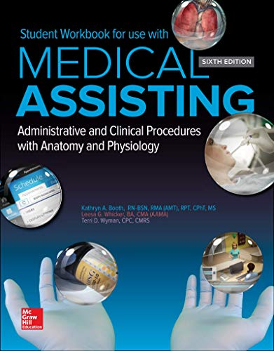 Compare Textbook Prices for Student Workbook for Medical Assisting: Administrative and Clinical Procedures 6 Edition ISBN 9781259731907 by Booth, Kathryn,Whicker, Leesa,Wyman, Terri