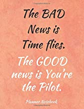 Best the bad news is time flies Reviews