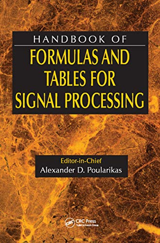 Handbook of Formulas and Tables for Signal Processing (Electrical Engineering Handbook) (English Edition)