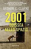 2001: Odissea nello spazio (Fanucci Editore)...