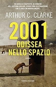 2001: Odissea nello spazio (Fanucci Editore) di [Arthur C. Clarke, Bruno Oddera]