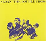Songtexte von Sloan - The Double Cross