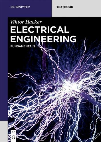 Electrical Engineering: Fundamentals (De Gruyter Textbook)