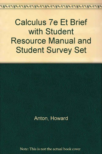 Download Calculus 7th Edition ET Brief with Student Resource Manual and Student Survey Set 0471420018