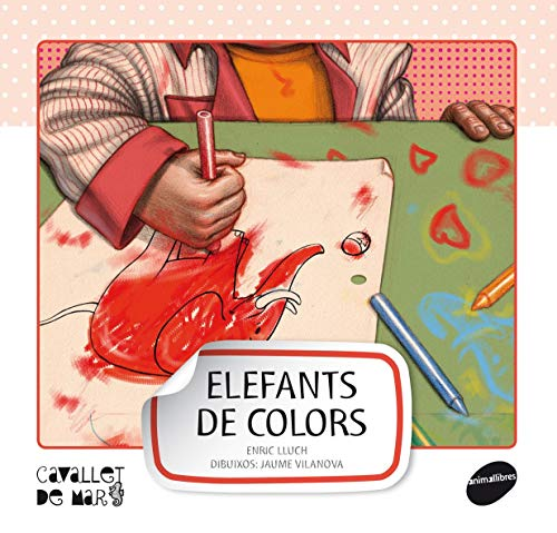 Elefants de colors: 6 (Cavallet de Mar)