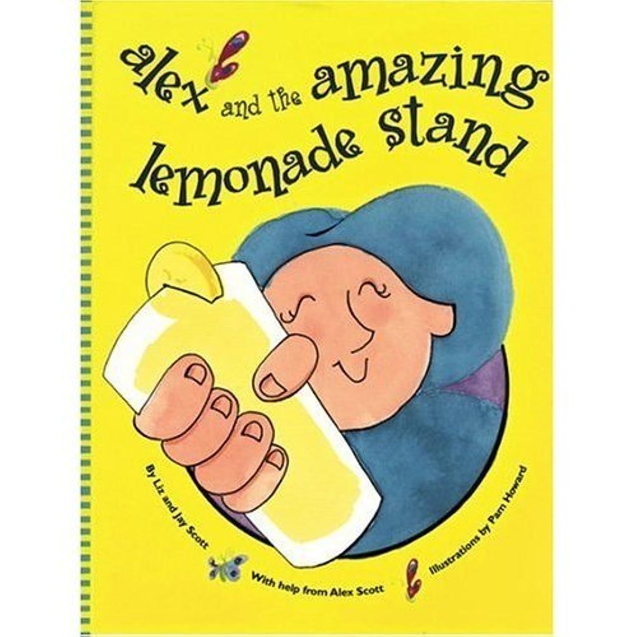 思いつく単に胆嚢Alex and The Amazing Lemonade Stand (English Edition)