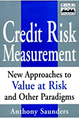 Credit Risk Measurement: New Approaches to Value-at-Risk and Other Paradigms (Frontiers in Finance Series Book 71) Kindle Edition