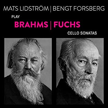 Brahms-Fuchs: Sonatas for Cello and Piano