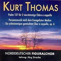Kurt Thomas-Passionsmusik op.6