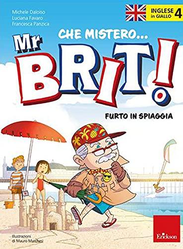 Inglese in giallo. Mistero mr. Brit. Furto in spiaggia (Vol. 4)