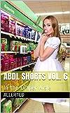 ABDL Shorts Vol. 6: In the Diaper Aisle
