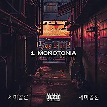 Monotonia (feat. ZMoser Beats)