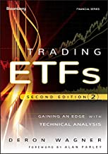 Trading ETFs: Gaining an Edge with Technical Analysis (Bloomberg Financial Book 154)
