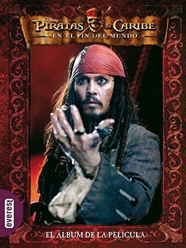 Piratas del Caribe. En el fin del mundo. El álbum de la película (Piratas del Caribe 3)