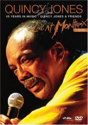 Quincy Jones: 50 Years in Music - Live at Montreux 1996 by Eagle Rock Ent