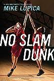 No Slam Dunk...