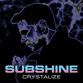 Crystalize