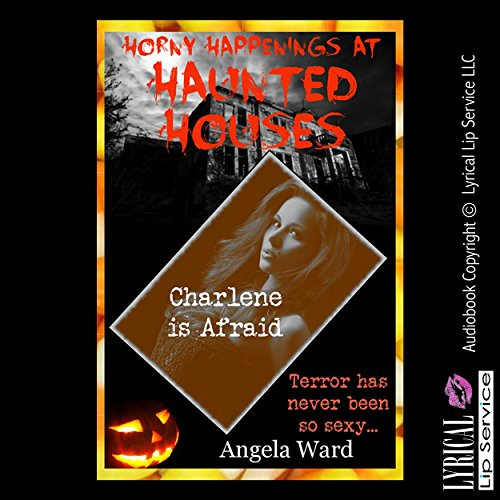 Charlene Is Afraid: And Her Husband Knows Afraid Makes Her Horny audiobook cover art