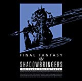 SHADOWBRINGERS: FINAL FANTASY XIV Original Soundtrack (Blu-ray版)
