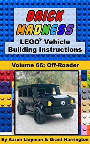 Brick Madness - LEGO Vehicle Building Instructions: Volume 66 - Off-Roader (Brick Madness - LEGO Project Building Instructions) (English Edition)